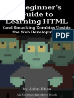 A Beginners Guide to Learning HTML by John Rhea