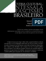 INDÚSTRIA CULTURAL, A ANTESSALA DO FASCISMO BRASILEIRO