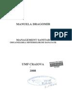 Manuela Dragomir - Management Sanitar. Organizarea Sistemelor de Sanatate - UMF Craiova 2008 (Completa)