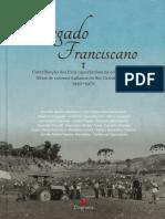 BELATO, Dinarte. Legado Franciscano