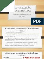 Slide 2 Comunicação Eficiente e Eficaz