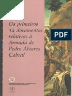 Os Primeiros 14 Documentos Relativos à Armada de Pedro Álvares Cabral