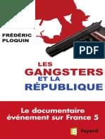 Les Gangsters Et La République - Frédéric Ploquin