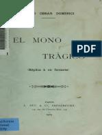 Dominici, Pedro César (1909) El Mono Trágico. Réplica a Un Farsante