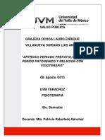 ARTROSIS PERIODO PREPATOLOGICO, PERIDO PATOGENICO Y RELACION CON FISIOTERAPIA