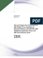 Plan and Prepare Your Environment ForIBM FileNet P8 for Installation On Microsoft Windows With IBM DB2,WAS,Tivoli