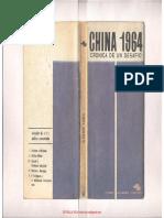 GALEANO Eduardo China 1964 Cronica de Un Desafio