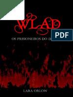 Wlad Os Prisioneiros Do Destino Lara Orlow (1)