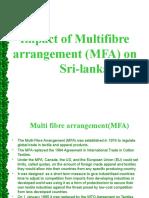 Impact of Multi Fibre Arrangement (MFA)