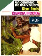 Un Cerebro de Ida y Vuelta - Glenn Parrish