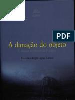 RAMOS, Francisco Régis Lopes A danação do objeto