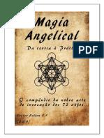 Magia Angelical a Nobre Arte de Invocacao Dos 72 Anjos