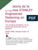 La Historia de La Empresa STANLEY Engineered Fastening en Europa
