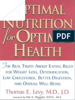 Thomas E. Levy - Optimal Nutrition for Optimal Health