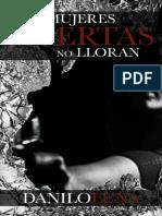 Las Mujeres Muertas No Lloran - Danilo Luna
