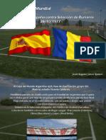 Jesús Augusto Sarcos Romero - SELECCIÓN de España contra Selección de Rumanía 26/10/1977