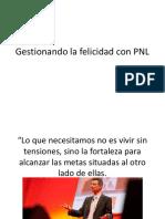 Gestionando La Felicidad Con PNL