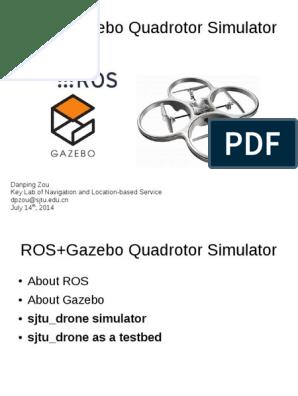 ROS_Gazebo_Quadrotor_simulator pdf | Unmanned Aerial Vehicle