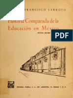 Historia comparada de la educación en México Larroyo