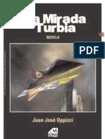 PRESENTACION DE LA MIRADA TURBIA_Andrés Gustavo Fernández