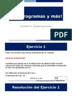 Clase 7 - Subprogramas y Mas