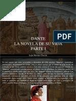 Lope Hernán Chacón - Dante, La Novela de Su Vida, Parte I