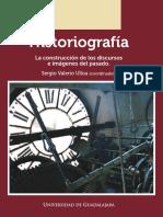 Historiografía. La construcción de los discursos e imágenes del pasado
