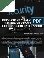 Ramiro Francisco Helmeyer Quevedo - Privacidad y Asistentes de Hogar Centrarán Ciberseguridad en 2019