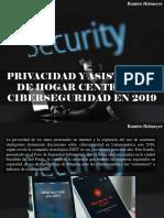 Ramiro Helmeyer - Privacidad y Asistentes de Hogar Centrarán Ciberseguridad en 2019