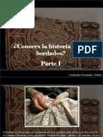 Atahualpa Fernández Arbulu - ¿Conoces La Historia de Los Bordados?, Parte I