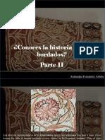 Atahualpa Fernández Arbulu - ¿Conoces La Historia de Los Bordados?, Parte II