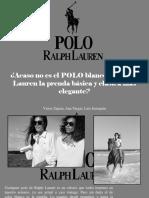 Víctor Zapata, Ana Vargas, Luis Irausquín - ¿Acaso No Es El POLO Blanco de Ralph Lauren La Prenda Básica y Clásica Más Elegante?