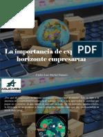 Carlos Luis Michel Fumero - La Importancia de Expandir El Horizonte Empresarial