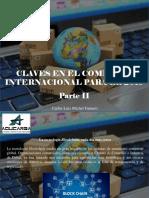 Carlos Luis Michel Fumero - Claves en El Comercio Internacional Para El 2019, Parte II