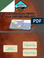 Kedatangan Proto Dan Deutro Melayu