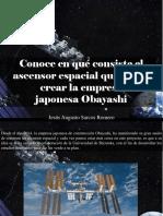 Jesús Augusto Sarcos Romero - Conoce en Qué Consiste El Ascensor Espacial Que Busca Crear La Empresa JaponesaObayashi