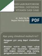 Peranan lab penunjang pd malnutrisi%2C def.Vit%2C dan GAKI- dr.Zelly%2CSpPK.ppt