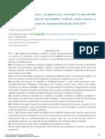 Regulamentul de Efectuare a Pregatirii Prin Rezidentiat in Specialitatile Prevazute de Nomenclatorul Specialitatilor Medicale Medico Dentare Si Farmaceutice Pentru Reteaua de Asistenta Medicala Din 28