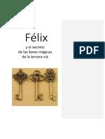 Félix primeros dos capítulos