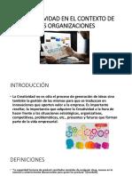 Creatividad en El Contexto de Las Organizaciones