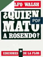 +WALSH Rodolfo - Quien mató a Rosendo.pdf
