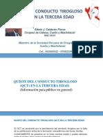 QUISTE DEL CONDUCTO TIROGLOSO (QCT) EN LA TERCERA EDAD.
