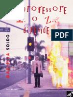 """Mariella Soldo, """"Il Professore K. o Z., dipende"""", Maldoror Press (2019)"""
