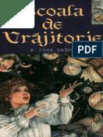 Şcoala de Vrăjitorie Vol.1