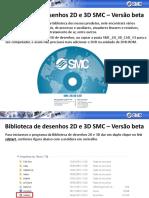 Biblioteca de desenhos 2D e 3D da SMC.pptx