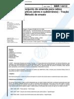 NBR 14412 - Conjunto de Emenda Para Cabos Opticos (Aereo e Subterraneo) - Tracao - Metodo de Ensa