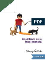 En Defensa de La Intolerancia - Slavoj Iek