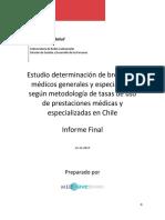 Estudio determinación de brecha de médicos generales y especialistas según metodología de tasas de uso de prestaciones médicas y especializadas en Chile
