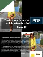Atahualpa Fernández - Tradiciones de Vestuario en La Celebración de Año Nuevo, Parte II