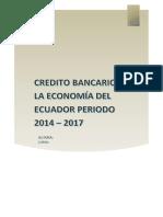 credito Bancario y La Economia Del Ecuador Periodo 2014 -2017